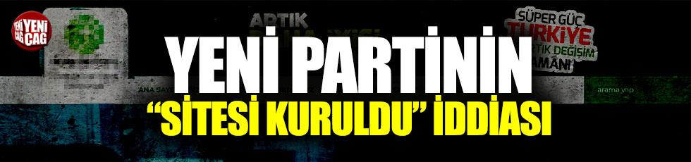 Yeni partinin sitesi kuruldu iddiası