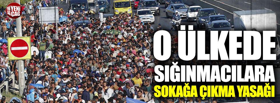 Avusturya'da sığınmacılara sokağa çıkma yasağı!