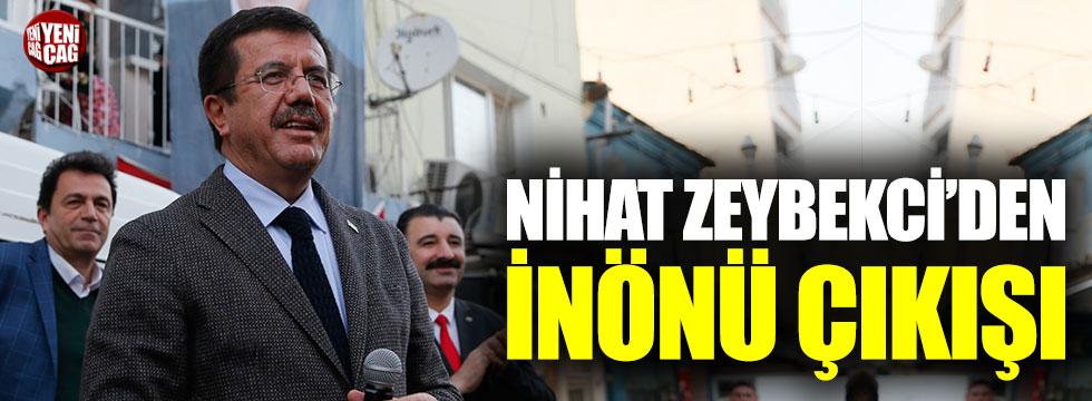 Nihat Zeybekci'den İnönü çıkışı