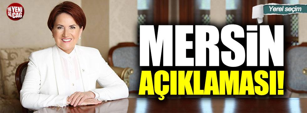 Meral Akşener'den Mersin açıklaması!
