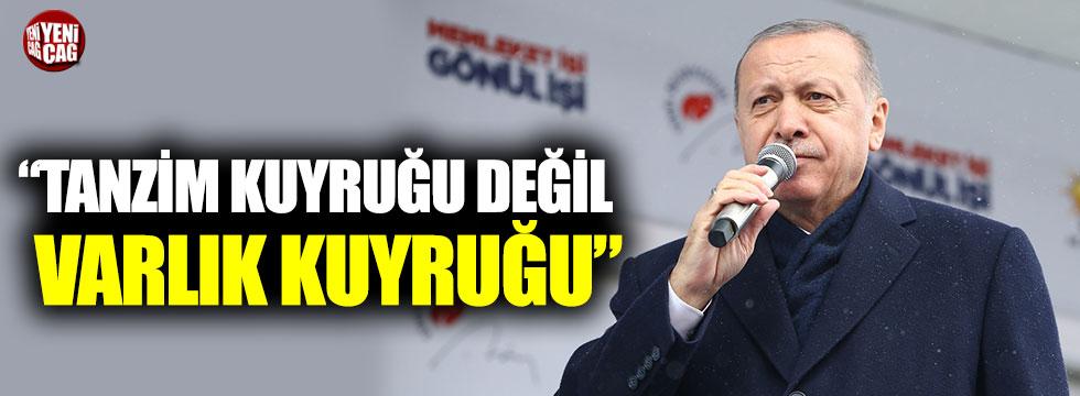 Cumhurbaşkanı Erdoğan'dan tanzim kuyruğu açıklaması