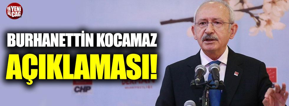 Kemal Kılıçdaroğlu'ndan Burhanettin Kocamaz açıklaması!