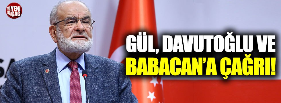 Temel Karamollaoğlu'ndan Gül, Babacan ve Davutoğlu'na çağrı!
