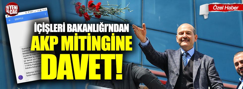 İçişleri Bakanlığı'ndan AKP mitingine davet