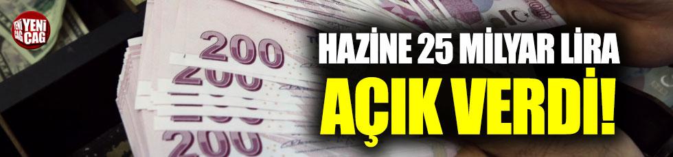 Hazine 25 milyar lira açık verdi