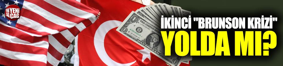 """Türkiye-ABD arasında ikinci """"Brunson krizi"""" yolda mı?"""