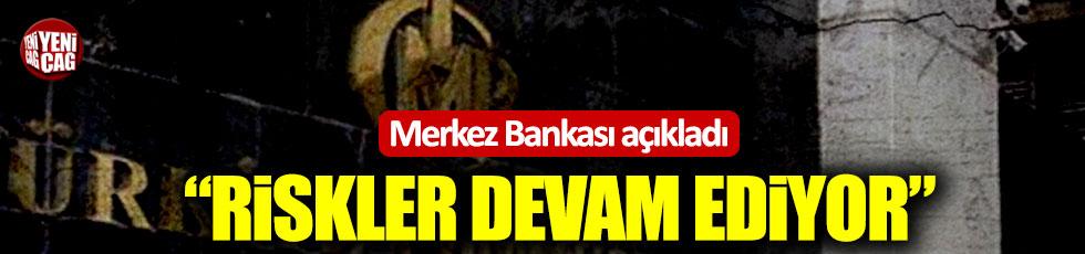 """Merkez Bankası: """"Fiyat istikrarına yönelik riskler devam ediyor"""""""