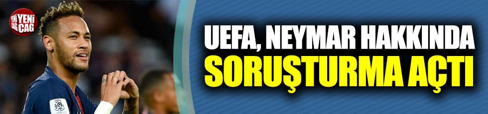 UEFA, Neymar hakkında soruşturma açtı