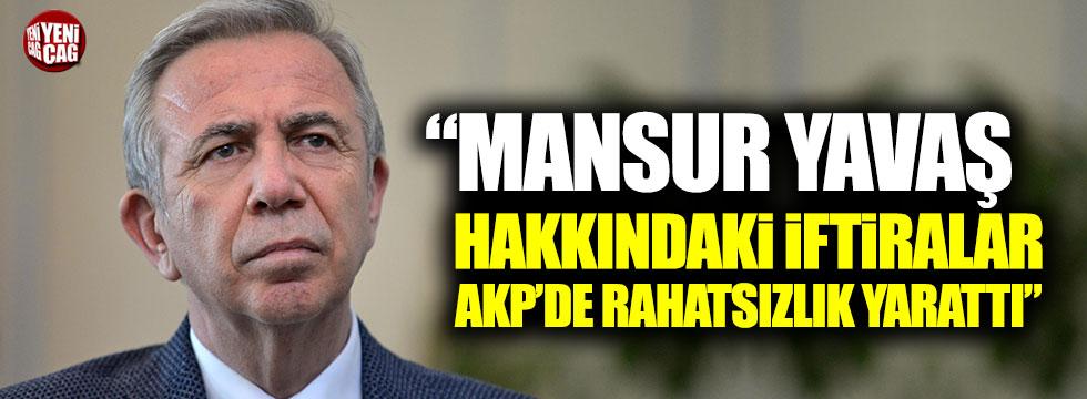 """""""Mansur Yavaş hakkındaki iftiralar AKP'de rahatsızlık yarattı"""""""