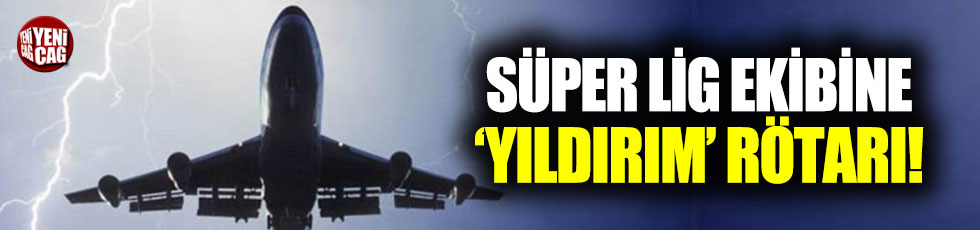 Sivasspor'un uçuşuna 'yıldırım' rötarı