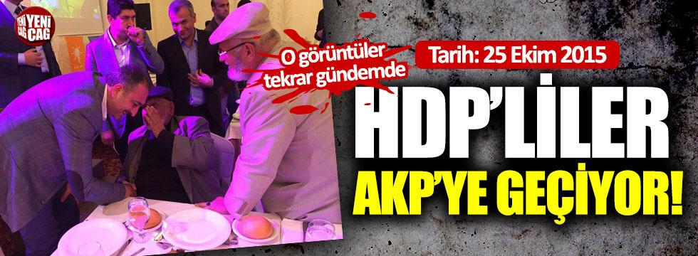 Tarih: 25 Ekim 2015! HDP'liler AKP'ye geçiyor