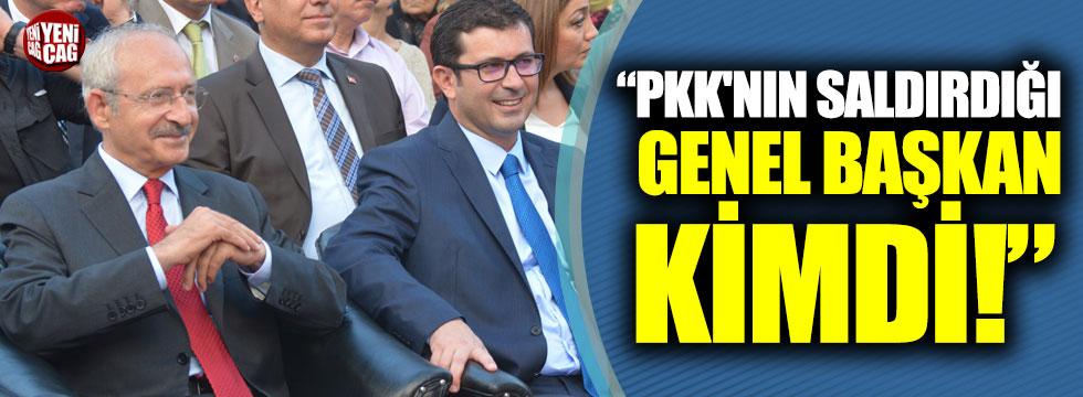 """Kemal Kılıçdaroğlu: """"PKK'nın saldırdığı genel başkan kimdi!"""""""