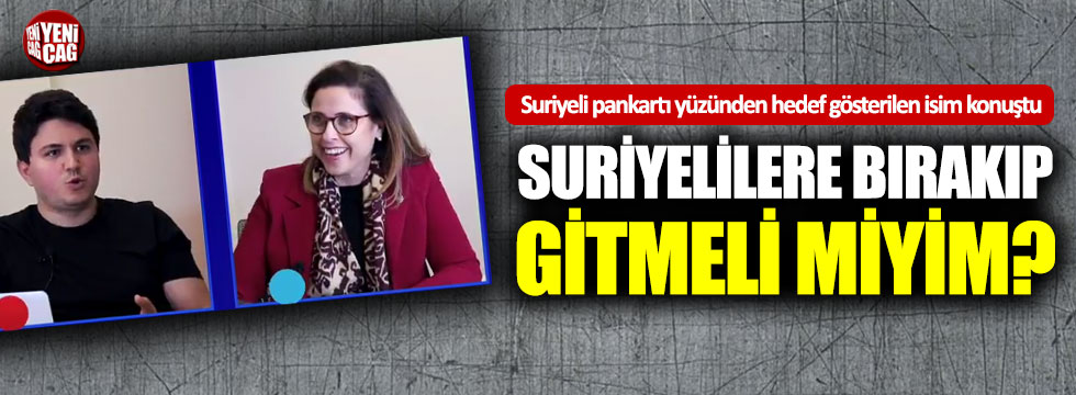 "İYİ Partili İlay Aksoy: ""Suriyelilere bırakıp gitmeli miyim?"""