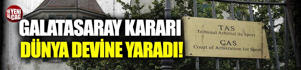 Galatasaray'ın CAS kararı dünya devine yaradı