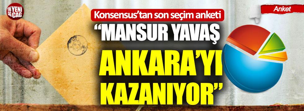 "Konsensus'tan son seçim anketi: ""Mansur Yavaş, Ankara'yı kazanıyor"""