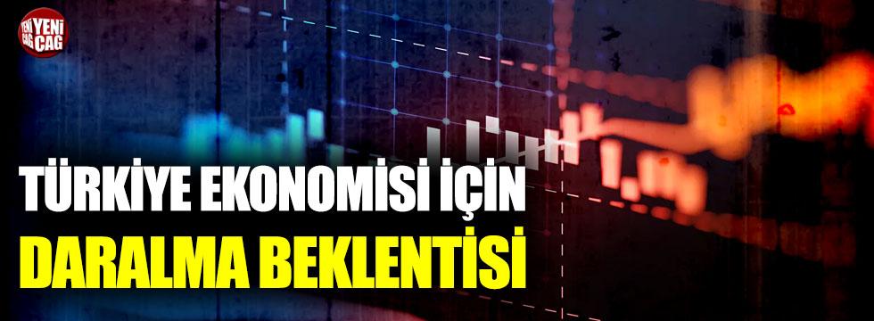Türkiye ekonomisi için daralma beklentisi
