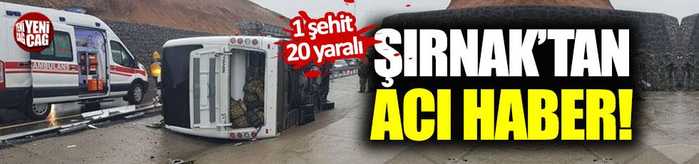 Şırnak'ta askeri araç devrildi: 1 şehit
