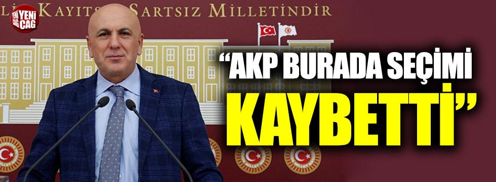 """""""AKP burada seçimi kaybetti"""""""