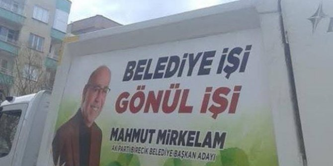 AKP'li başkan adayına çöp kamyonlu propaganda