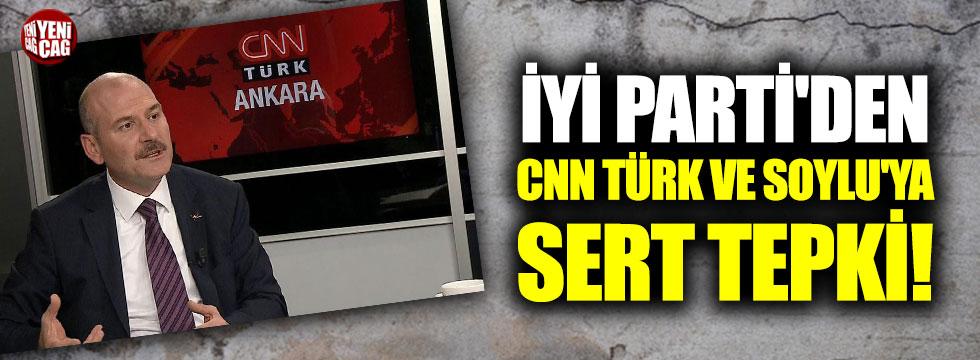 İYİ Parti'den CNN Türk ve Soylu'ya sert tepki!