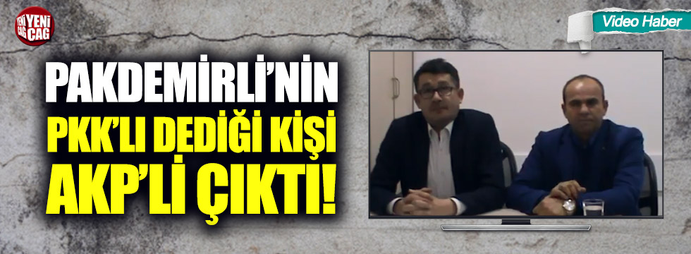 Pakdemirli'nin PKK'lı dediği kişi AKP'li çıktı!