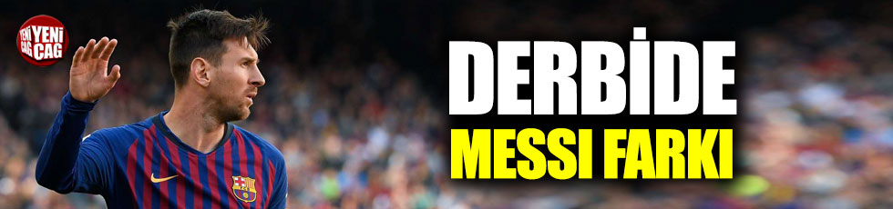 Derbide Messi farkı