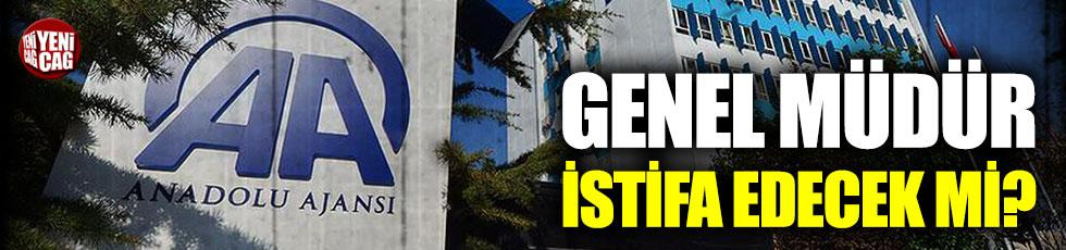 Anadolu Ajansı Genel Müdürü istifa edecek mi?