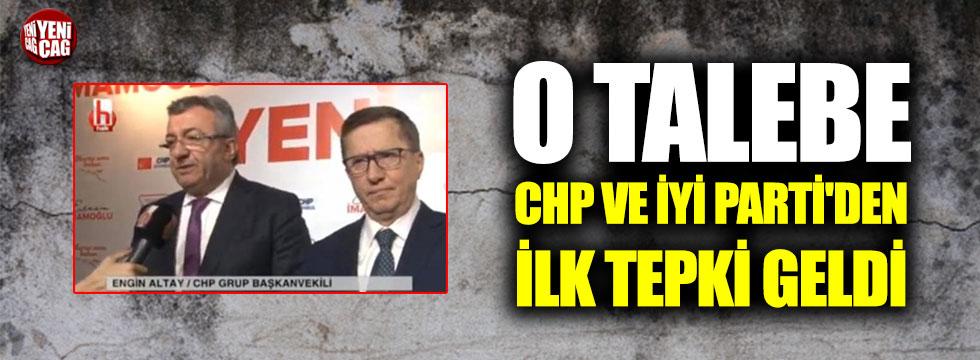 Seçim iptal talebine CHP ve İYİ Parti'den ilk tepki!