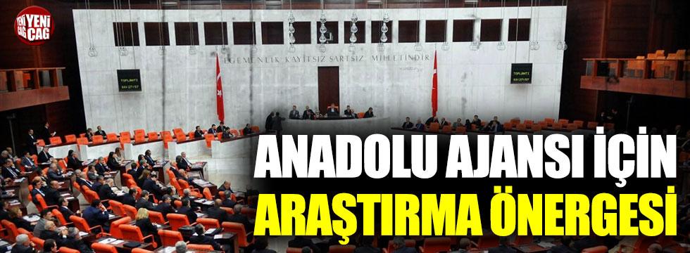 CHP'den Anadolu Ajansı için araştırma önergesi