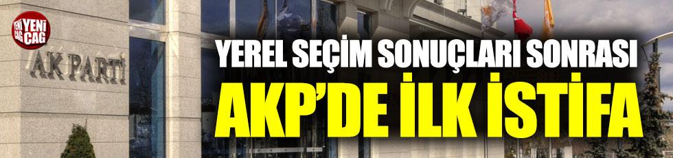 Yerel seçim sonuçları sonrası AKP'de ilk istifa