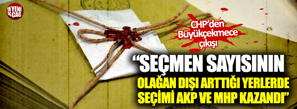 """""""Seçmen sayısının olağan dışı arttığı yerlerde seçimi AKP ve MHP kazandı"""""""