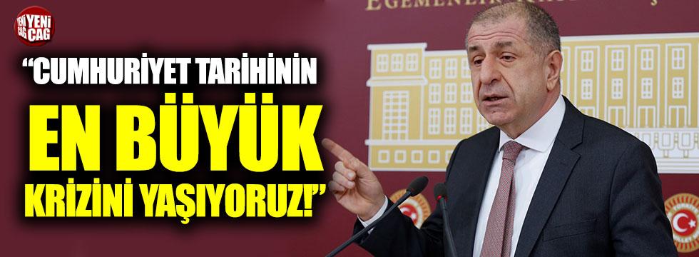 """Ümit Özdağ: """"Cumhuriyet tarihinin en büyük krizini yaşıyoruz!"""""""