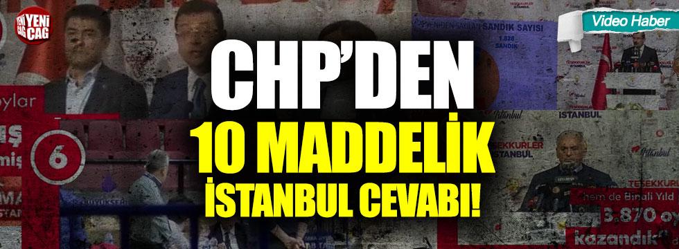 CHP'den 10 maddelik İstanbul cevabı