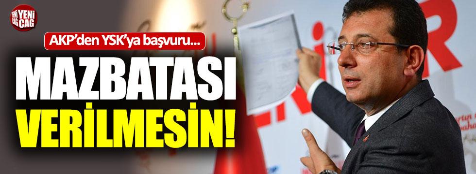 """AKP'den başvuru: """"İmamoğlu'na mazbata verilmesin"""""""