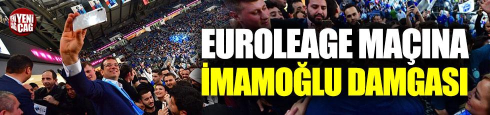Euroleage maçına İmamoğlu damgası