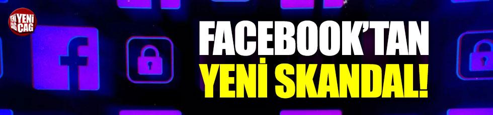 Facebook'tan yeni skandal