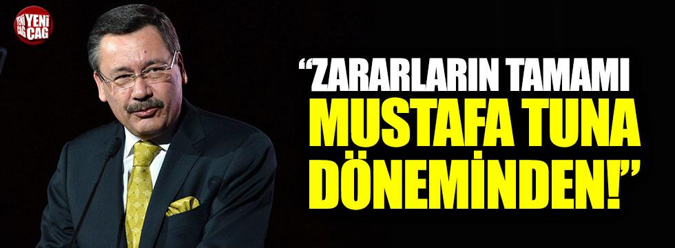 """Melih Gökçek: """"Zararın tamamı Mustafa Tuna döneminden"""""""