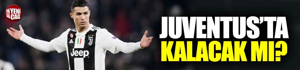 Ronaldo Juventus'ta kalacak mı?