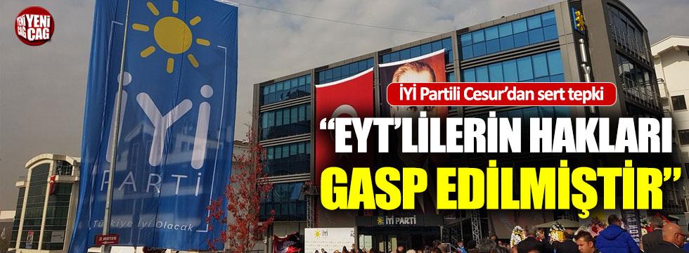 """İYİ Partili Cesur: """"EYT'lilerin hakları gasp edilmiştir"""""""