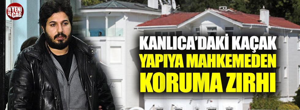 Zarrab'ın Kanlıca'daki kaçak yalısına yıkım durdurma kararı