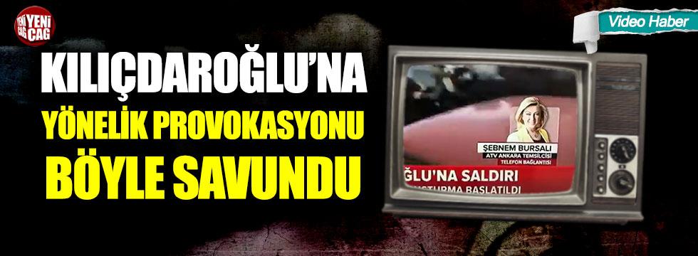 Kılıçdaroğlu'na yönelik provokasyonu böyle savundu