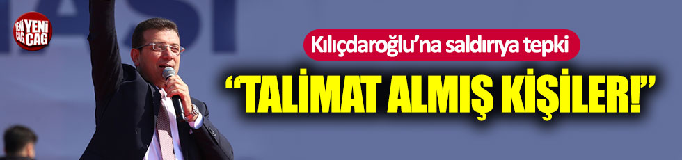 Ekrem İmamoğlu'ndan Kılıçdaroğlu'na saldırıya tepki