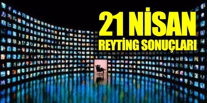 21 Nisan Pazar reyting sonuçları açıklandı