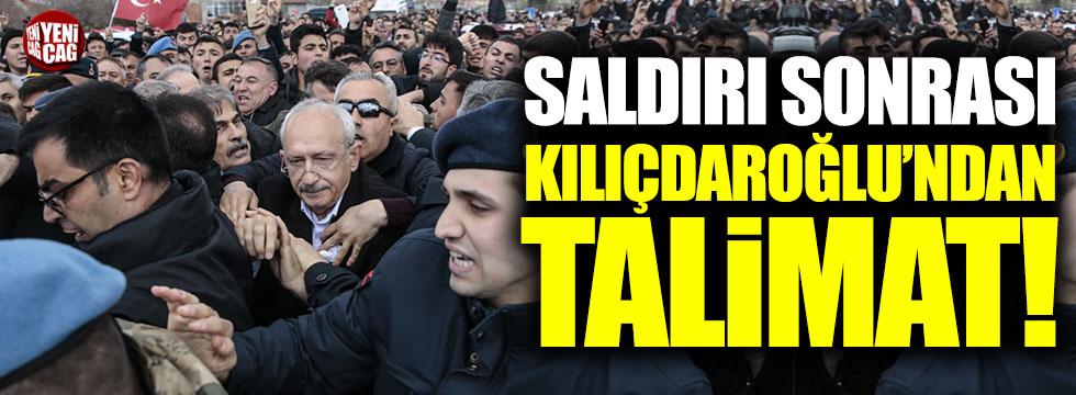 Saldırı sonrasından Kemal Kılıçdaroğlu'ndan talimat!