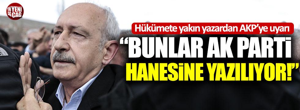 """Hükümete yakın yazar AKP'yi uyardı: """"Bunlar AK Parti hanesine yazılıyor"""""""