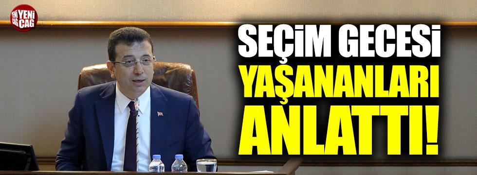Ekrem İmamoğlu seçim gecesi yaşananları anlattı!