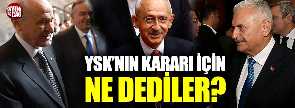Erdoğan, Kılıçdaroğlu, Yıldırım ve Bahçeli'den YSK açıklaması