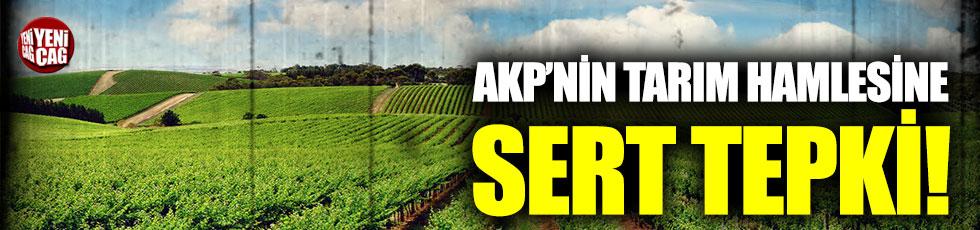 CHP'den AKP'nin tarım projesine sert tepki
