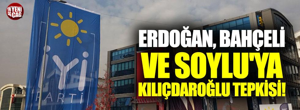 İYİ Parti'den Erdoğan, Bahçeli ve Soylu'ya tepki