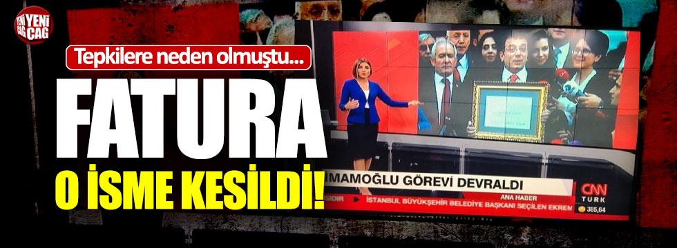 CNN Türk'te İmamoğlu skandalının faturası o isme kesildi